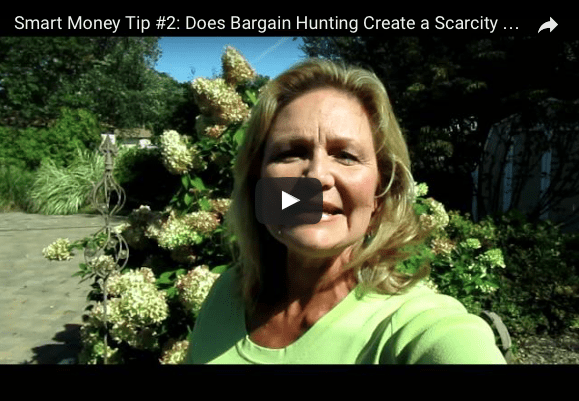 Smart Money Tip #2 – Bargain hunting and the scarcity mindset