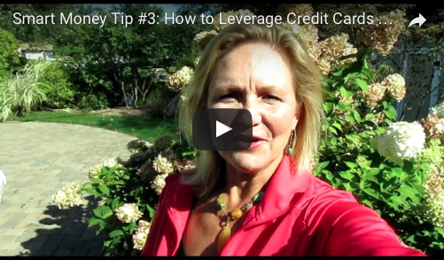Smart Money Tip #3: How to Make Your Credit Cards Work for YOU!